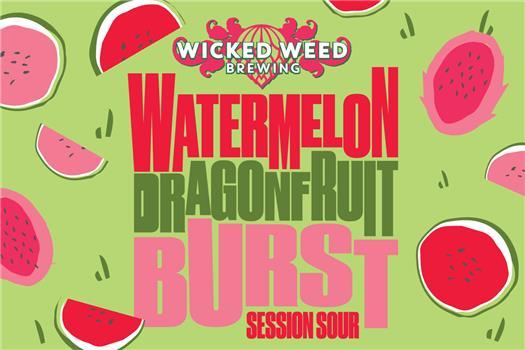 WICKED WEED BURST WATERMELON DRAGONFRUIT