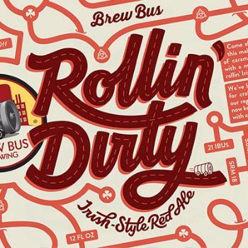 BREW BUS ROLLIN DIRTY