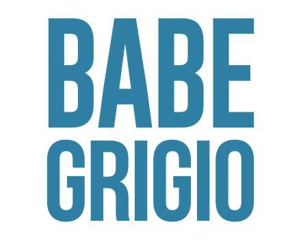 BABE GRIGIO