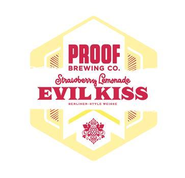 PROOF EVIL KISS STRAWBERRY LEMONADE