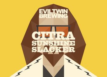 EVIL TWIN CITRA SUNSHINE SLACKER